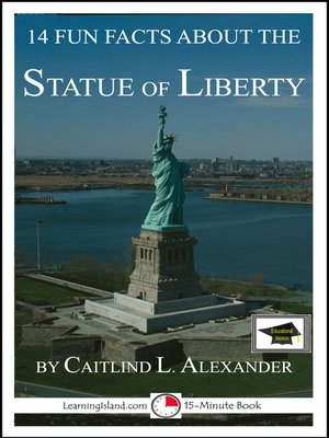 cover image of 14 Fun Facts About the Statue of Liberty