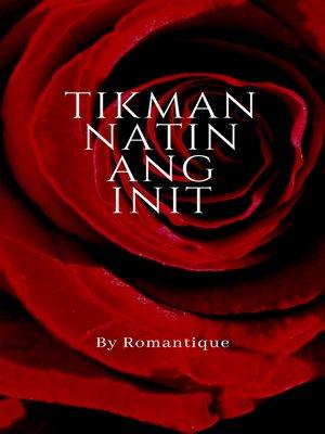 cover image of Tikman Natin ang Init