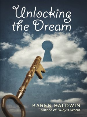 cover image of Unlocking the Dream