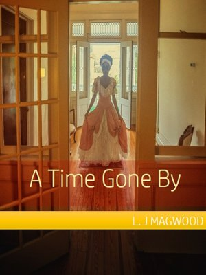 cover image of A Time Gone By