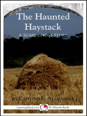 cover image of The Haunted Haystack