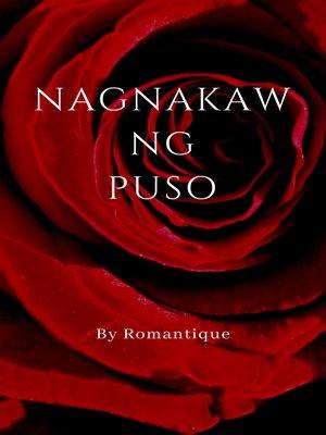 cover image of Nagnakaw ng Puso