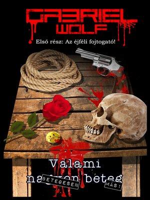 cover image of Az Éjféli Fojtogató!