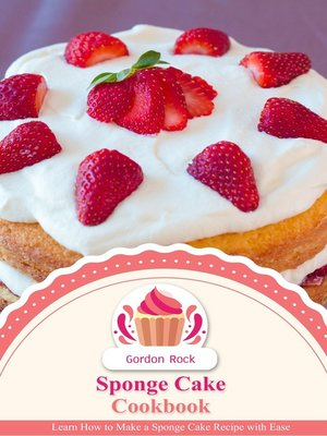 cover image of Sponge Cake Cookbook