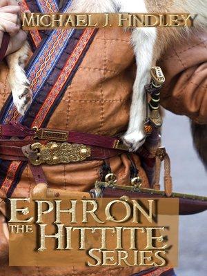 cover image of Ephron the Hittite Boxed Set