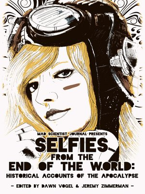 cover image of Selfies from the End of the World