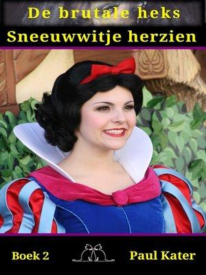 cover image of Sneeuwwitje herzien