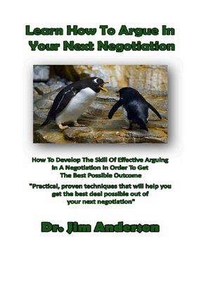cover image of Learn How to Argue In Your Next Negotiation