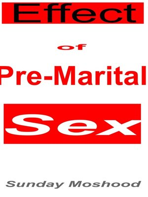 introduction of cause and effect of pre marital sex Pre marital sex harvard case study solution and analysis of harvard business case studies solutions – assignment helpin most courses studied at harvard business.