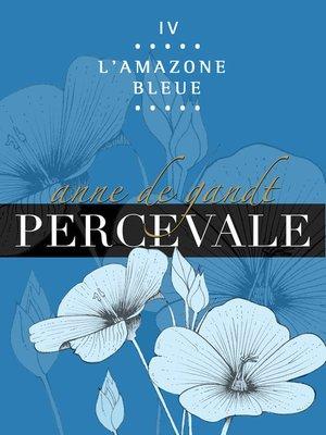 cover image of IV. L'Amazone bleue