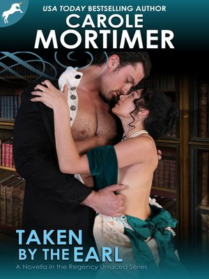 cover image of Taken by the Earl (Regency Unlaced 3)