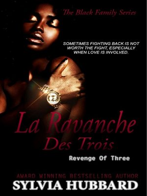 cover image of La Revanche des Trois (Revenge of Three)--Black Family Series
