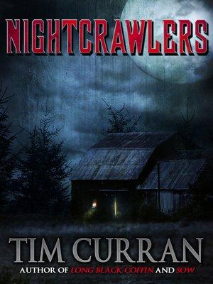 cover image of Nightcrawlers