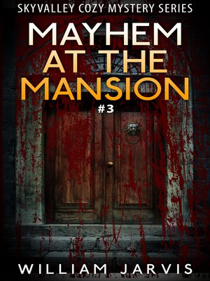 cover image of Mayhem At the Mansion #3