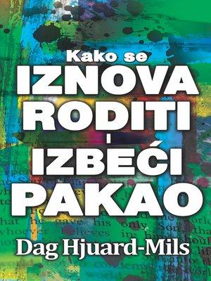 cover image of Kako Se Iznova Roditi I Izbeći Pakao