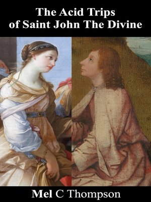 cover image of The Acid Trips of Saint John the Divine