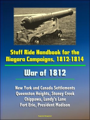 cover image of Staff Ride Handbook for the Niagara Campaigns, 1812-1814