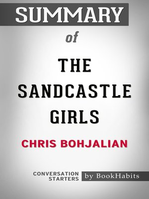 cover image of Summary of the Sandcastle Girls by Chris Bohjalian / Conversation Starters