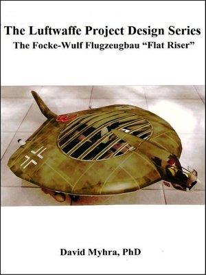 "cover image of The Focke-Wulf Flugzeugbau ""Flat Riser"""
