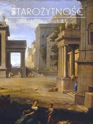 cover image of Starożytność. Kompendium wiedzy historycznej