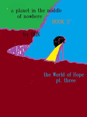 cover image of A Planet in the Middle of Nowhere Book 3