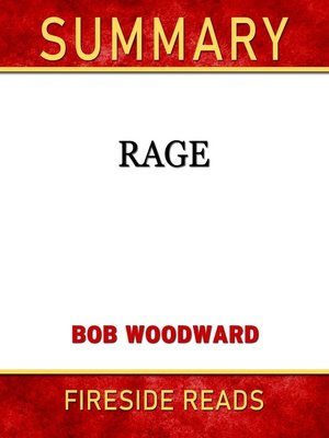 cover image of Summary of Rage by Bob Woodward (Fireside Reads)