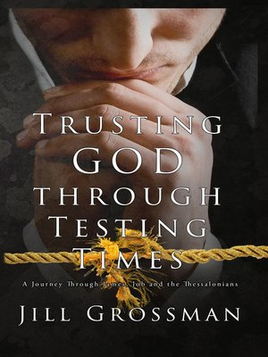 cover image of Trusting God Through Testing Times