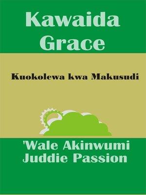 cover image of Kawaida Grace Kuokolewa kwa Makusudi