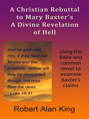 cover image of A Christian Rebuttal to Mary Baxter's a Divine Revelation of Hell