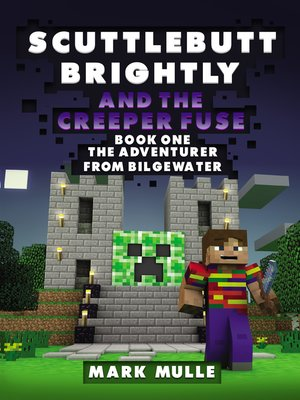 cover image of Scuttlebutt Brightly and the Creeper's Fuse, Book 1