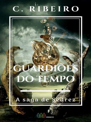 cover image of Guardiões do tempo