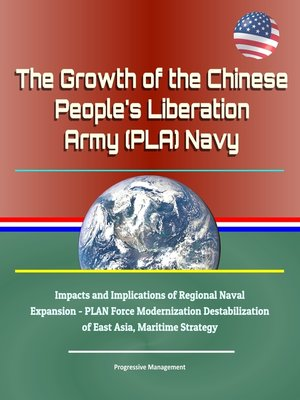 cover image of The Growth of the Chinese People's Liberation Army (PLA) Navy
