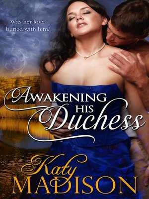 cover image of Awakening His Duchess