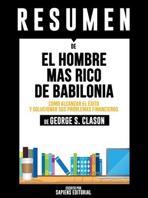 cover image of El Hombre Mas Rico De Babilonia (The Richest Man In Babylon)