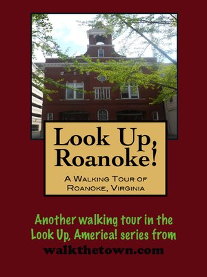 cover image of A Walking Tour of Roanoke, Virginia