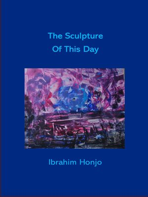cover image of The Sculpture of This Day