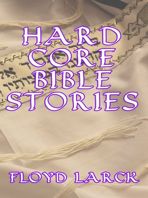 cover image of Hard Core Bible Stories
