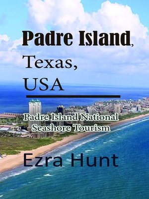 cover image of Padre Island, Texas, USA