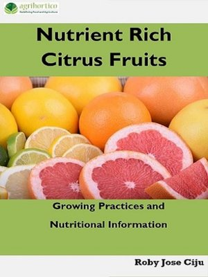 cover image of Nutrient Rich Citrus Fruits