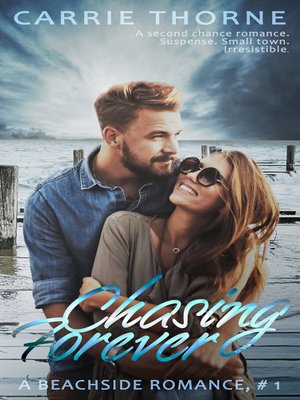 cover image of Chasing Forever (A Beachside Romance, Book 1)