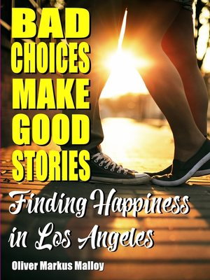 cover image of Bad Choices Make Good Stories