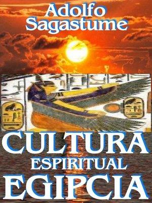 cover image of Cultura Espiritual Egipcia