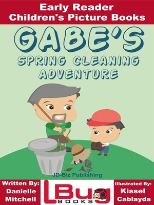 cover image of Gabe's Spring Cleaning Adventure