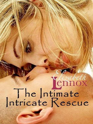 cover image of The Intimate Intricate Rescue