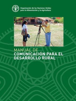 cover image of Manual de Comunicación para el desarrollo rural