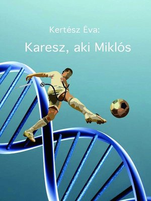cover image of Karesz, aki Miklós