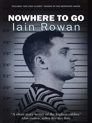 cover image of Nowhere to Go