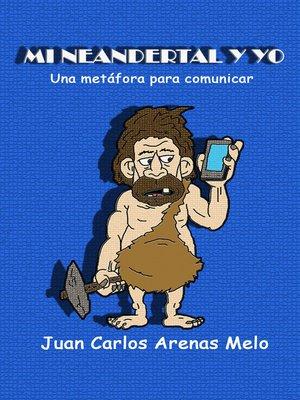 cover image of Mi Neandertal y Yo