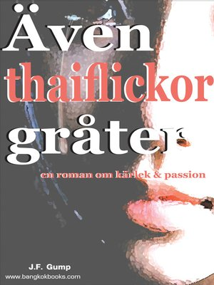 cover image of Även thaiflickor gråter