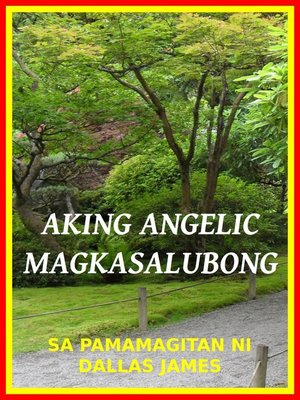 cover image of Aking Angelic Magkasalubong